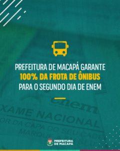 Prefeitura de Macapá garante 100% da frota de ônibus para o segundo dia de Enem   Prefeitura Municipal de Macapá
