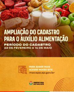 Prefeitura de Macapá amplia cadastro de trabalhadores para recebimento do Auxílio Alimentação   Prefeitura Municipal de Macapá