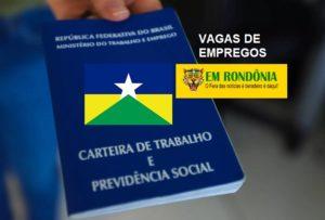 Confira dezenas de vagas de empregos em Porto Velho nesta segunda-feira (20)